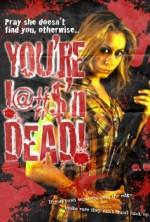 You're F@#K'n Dead! (2014) afişi