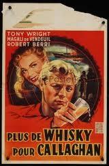Plus De Whisky Pour Callaghan!