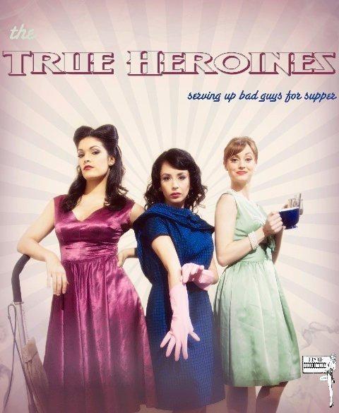 The True Heroines