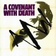 A Covenant With Death Resimleri