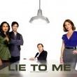Lie To Me Resimleri